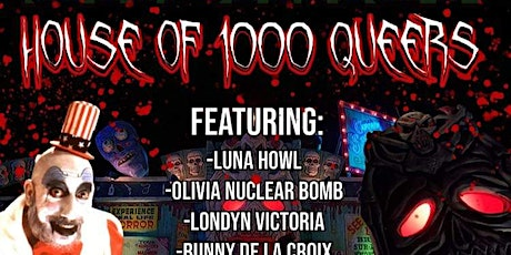 THE LOCO CABARET PRESENTS: HOUSE OF 1000 QUEERS tickets