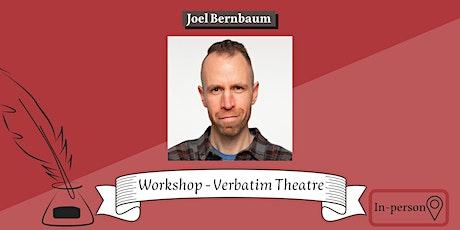 Workshop - Verbatim Theatre (In-person) tickets