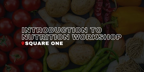 Introduction to Nutrition Workshop tickets
