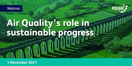 RSSB webinar | Air Quality's role in sustainable progress tickets