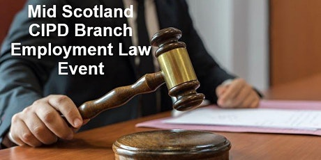 CIPD Mid Scotland Branch Employment Law Event tickets