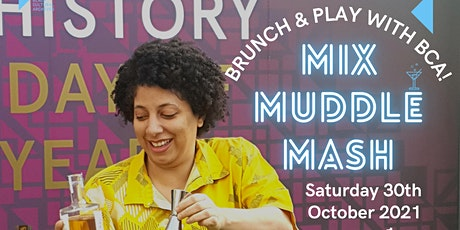 MIX, MUDDLE, MASH: Brunch & Play with BCA tickets