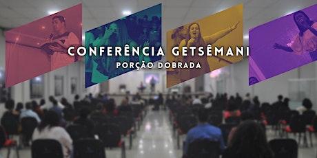 Conferência Getsêmani - 2021 ingressos