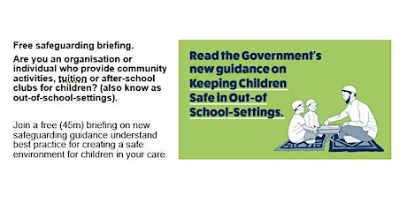 Briefing on Keeping Children Safe during community activities  (6 - 6.45pm) tickets