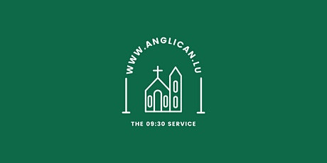 09:30 Service @ The Anglican Church tickets