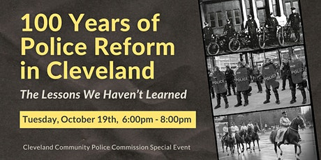 100 Years of Police Reform in Cleveland: The Lessons We Haven't Learned tickets