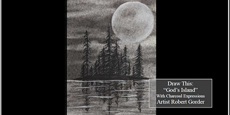 """Charcoal Drawing Fundraising Event """"God's Island"""" in Stevens Point tickets"""