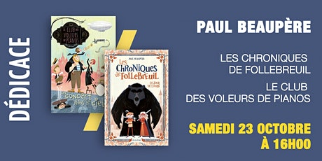 GIBERT Dédicace : Paul BEAUPÈRE billets