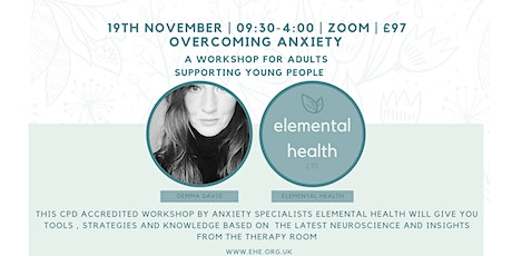 Helping young people overcome anxiety tickets