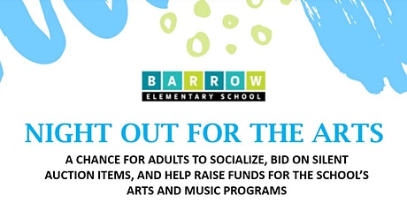 Barrow Elementary's Night Out for the Arts! tickets