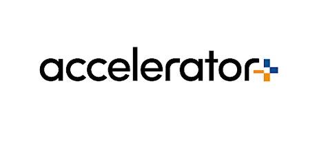 Accelerator+ tickets