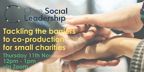 Tackling barriers to co-production for small charities. tickets