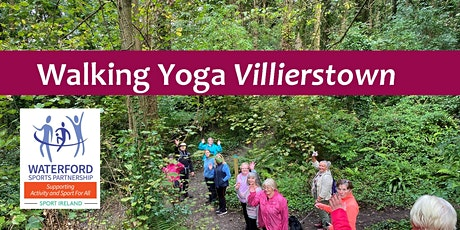 Walking Yoga for Over 50's in Villierstown tickets