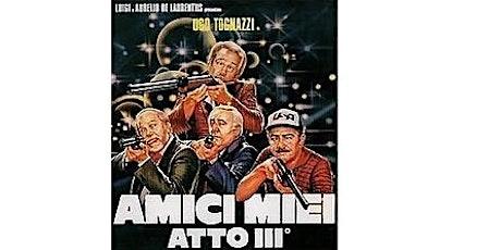 Amici Miei Atto III - UgoMania - Velletri per Ugo biglietti