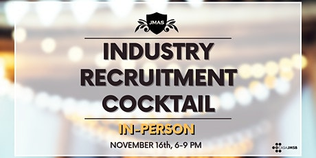 INDUSTRY RECRUITMENT COCKTAIL tickets