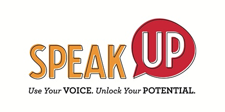 Speak Up: Use Your Voice-Unlock Your Potential tickets