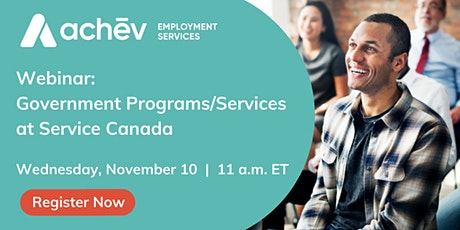 Information Session Event: Services and Programs at SERVICE CANADA tickets