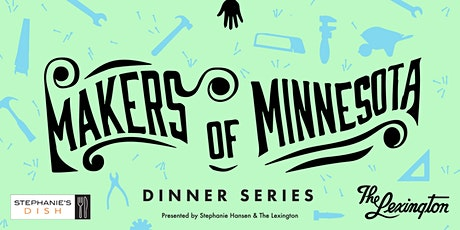 Makers of Minnesota Dinner Series - November Dinner tickets