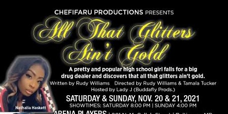 All that Glitters Ain't Gold THE PLAY tickets