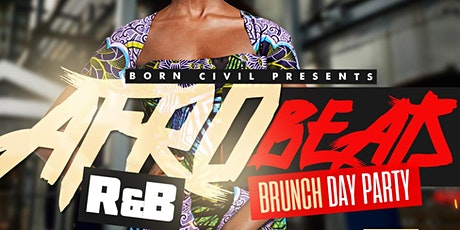 Afrobeats RnB Brunch Day party tickets