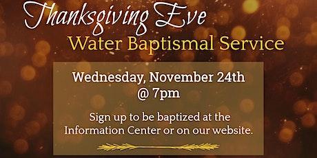 Thanksgiving Eve Baptismal Service tickets