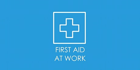 1 Day Emergency First Aid at Work tickets