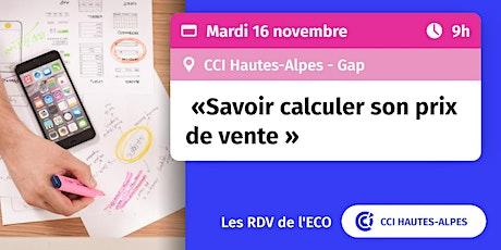 RDV de l'ECO : « Savoir calculer son prix de vente » billets