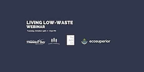 Waste Reduction Week - Living Low Waste Webinar tickets