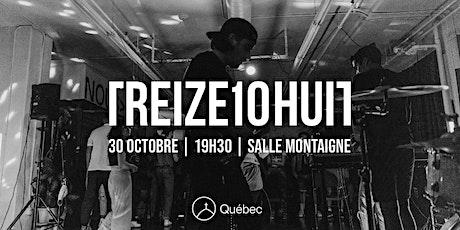 TREIZE10HUIT - 30 octobre 2021 billets