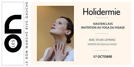 Les ON: Yoga du visage par Sylvie Lefranc avec Holidermie billets