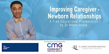 Improving Caregiver-Newborn Relationships - Free Educational Webinar tickets