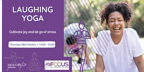 Laughing Yoga - Focus on Mental Illness tickets