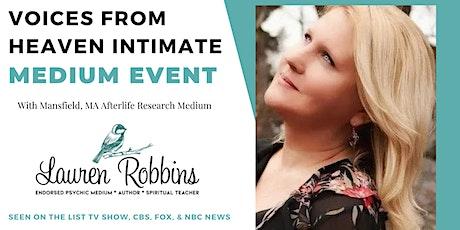 LIVE - Voices from Heaven Medium Event with Endorsed Medium  Lauren Robbins tickets