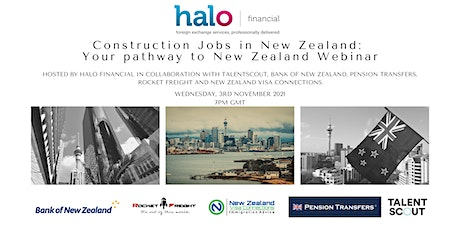 Construction Jobs in New Zealand – Your pathway to New Zealand! tickets