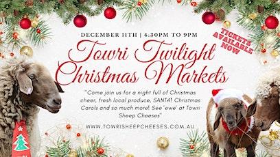 Towri Christmas Twilight Markets tickets
