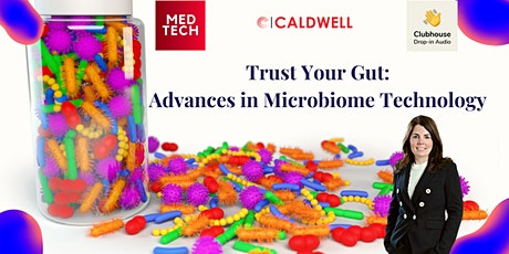 Trust Your Gut: Advances in Microbiome Technology tickets