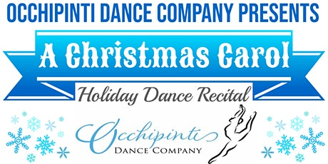 """A Christmas Carol"" Holiday Dance Recital tickets"