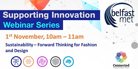 Sustainability – Forward Thinking for Fashion and Design . tickets