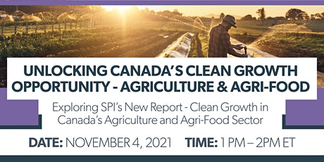 Unlocking Canada's Clean Growth Opportunity - Agriculture & Agri-Food tickets