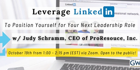 Leverage LinkedIn to Position Yourself for Your Next Leadership Role tickets