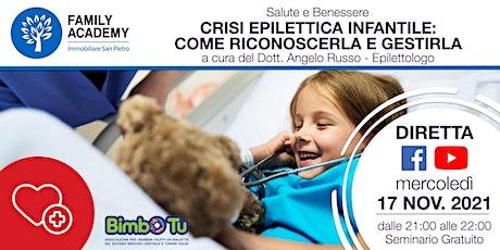 CRISI EPILETTICA INFANTILE : COME RICONOSCERLA E GESTIRLA entradas