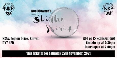BLITHE SPIRIT - Saturday performance tickets