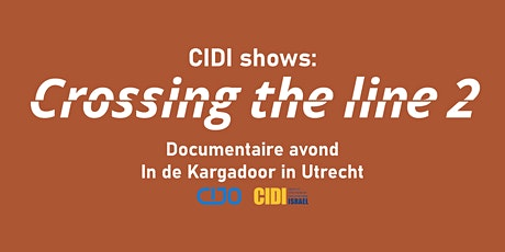CIDI Shows: Crossing the Line 2 tickets