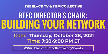 Building Your Network: BTFC Director's Chair tickets