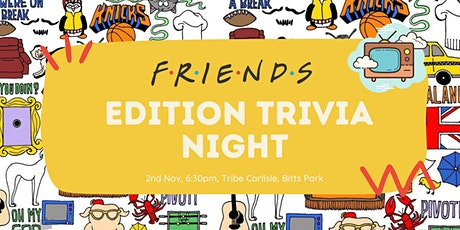Let's get Trivial / FRIENDS Edition tickets
