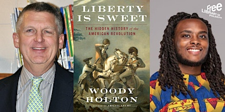 ONLINE: Woody Holton | Liberty is Sweet: The Hidden History of the American tickets