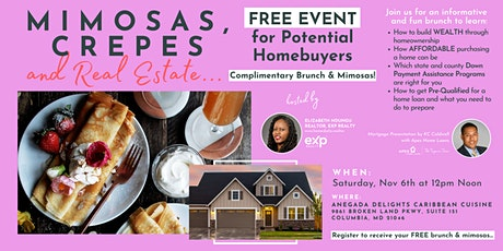 Homebuyer Brunch Happy Hour - Mimosas, Crepes, & Real Estate tickets