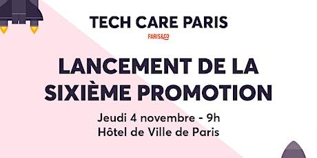 Lancement de la 6ème promotion Tech Care Paris !  billets