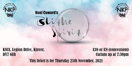 BLITHE SPIRIT - Thursday performance tickets