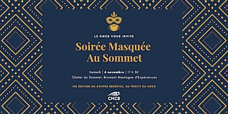 SOUPER BÉNÉFICE CNCB - Soirée Bal Masqué tickets